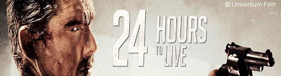 24 Hours to Live - Ab Mai auf DVD und Blu-ray