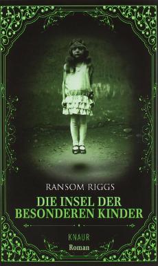 Ransom Riggs: Die Insel der besonderen Kinder