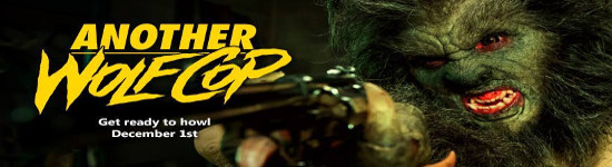 Another Wolfcop - Trailer #2