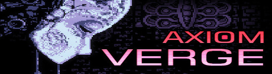 Axiom Verge - Demnächst auch als Disc-Version