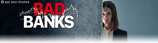 BD Kritik: Bad Banks - Staffel 2