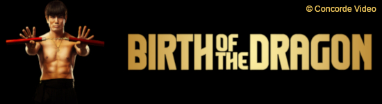 Birth of the Dragon - Ab September auf DVD und BD