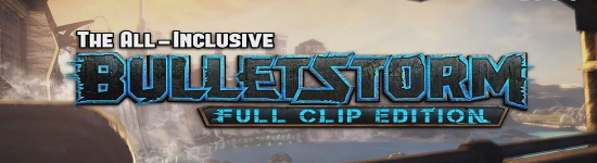 Bulletstorm - Full Clip Edition ab April 2017