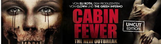 Cabin Fever: The New Outbreak