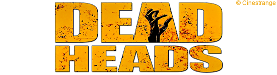 Deadheads - Ab November im Mediabook erhältlich