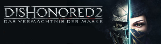 PS4 Kritik: Dishonored 2: Das Vermächtnis der Maske