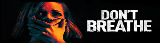 Don't Breathe - Erscheint März 2017 auf DVD und BD