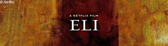 ELI - Ab Oktober auf Netflix