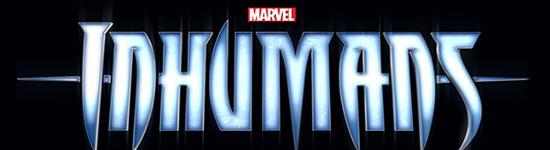 Inhumans - Restlicher Cast bekannt gegeben