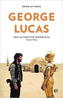 Buch Kritik: George Lucas - Die Biografie