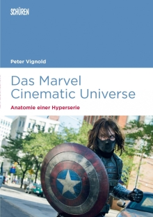 Buch Review: Das Marvel Cinematic Universe – Anatomie einer Hyperserie - Peter Vignold