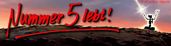 Nummer 5 lebt! - Büsten-Edition & Mediabooks