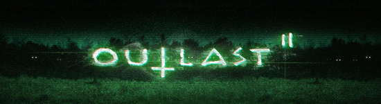 Trailer: Outlast 2 - 10 Minuten Gameplay