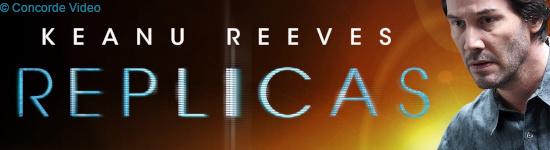 Replicas -  Ab Mai auf DVD und Blu-ray