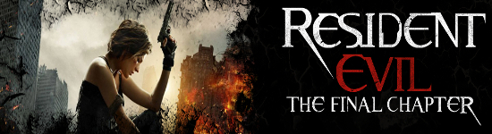 DVD Kritik: Resident Evil - The Final Chapter