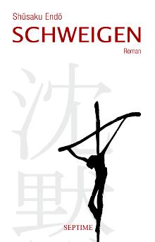 Shūsaku Endō: Schweigen