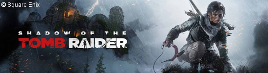 Shadow of the Tomb Raider - Details zu den Editionen
