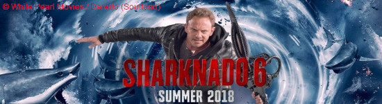 Sharknado 6: The Last One - Ab September im Handel