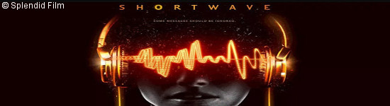 Shortwave - Ab April auf DVD und Blu-ray