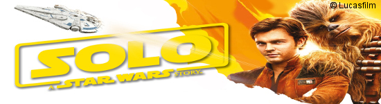 Solo: A Star Wars Story - Neuer TV-Spot