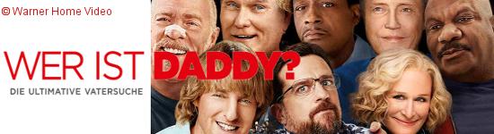 Wer ist Daddy? - Ab Juli auf DVD und Blu-ray
